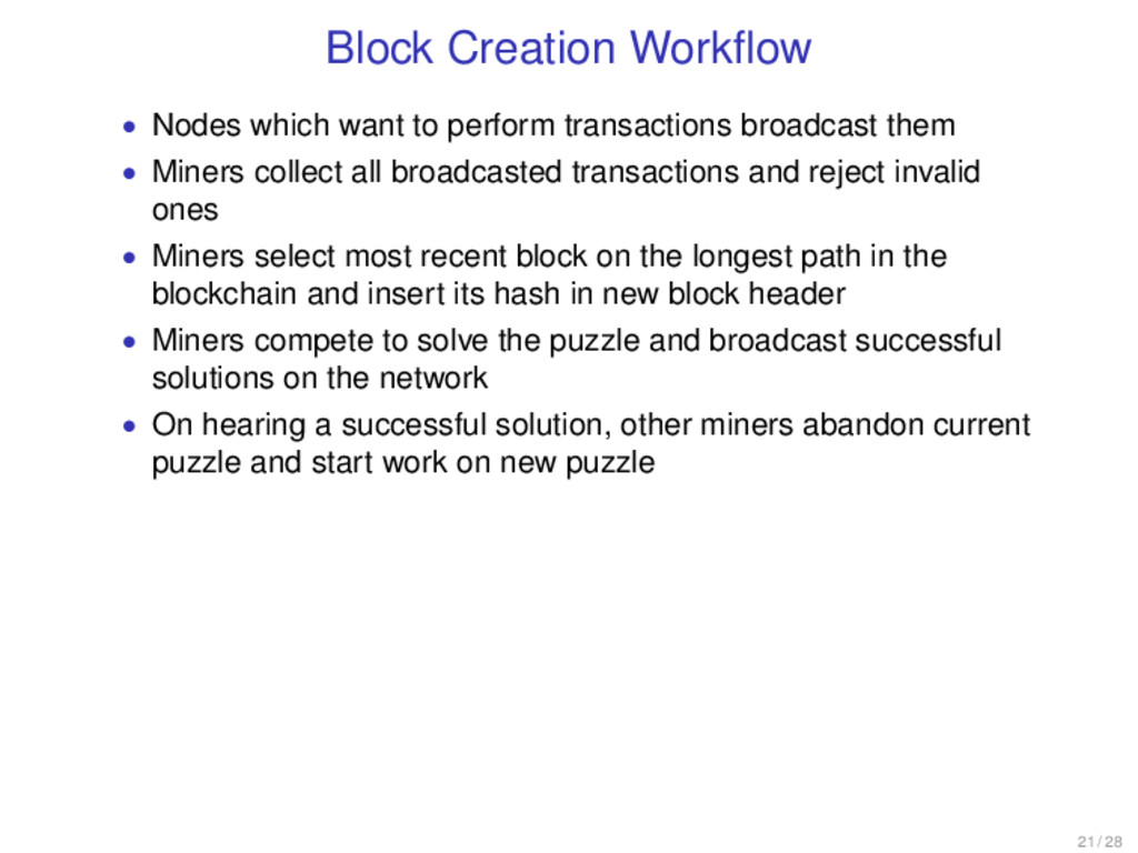 Block Creation Workflow • Nodes which want to pe...