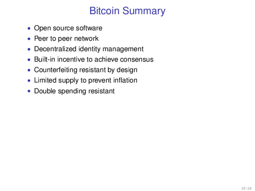 Bitcoin Summary • Open source software • Peer t...