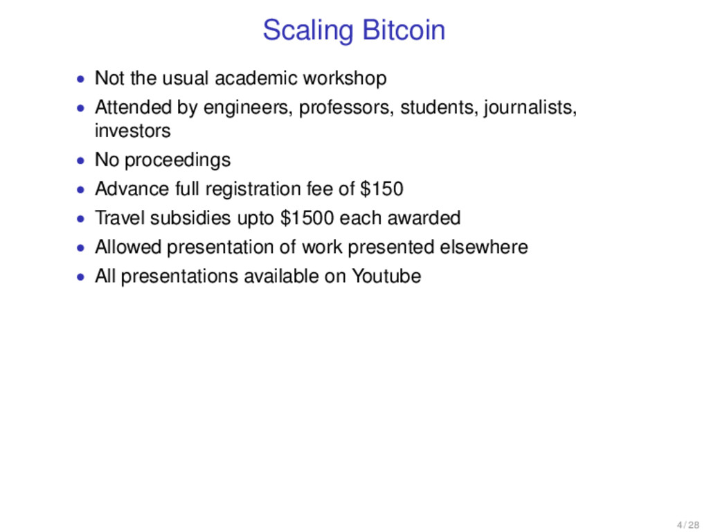 Scaling Bitcoin • Not the usual academic worksh...