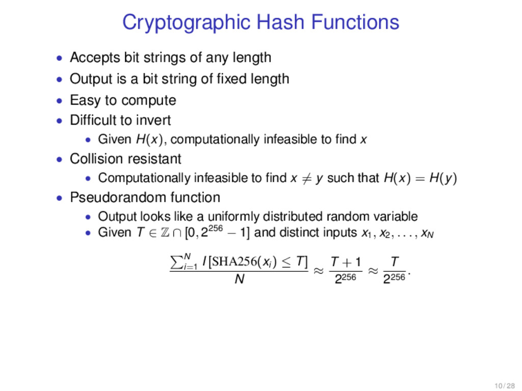 Cryptographic Hash Functions • Accepts bit stri...