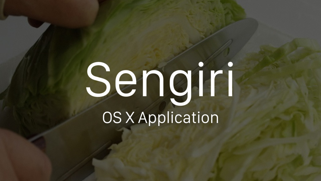 Sengiri OS X Application