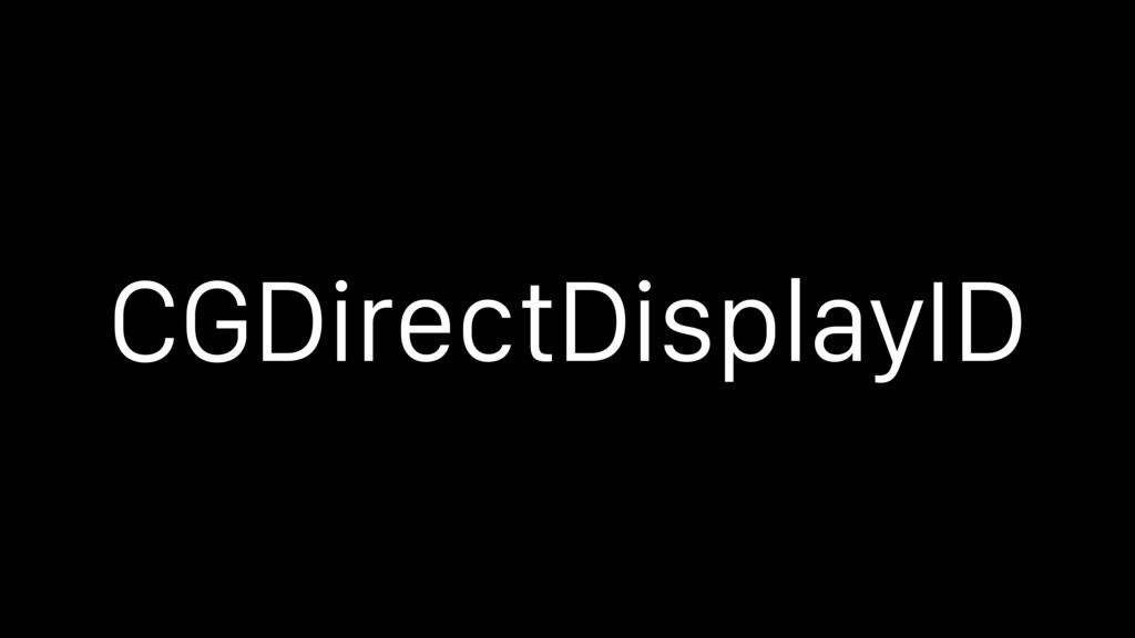 CGDirectDisplayID