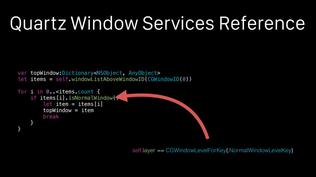 Quartz Window Services Reference var topWindow:...