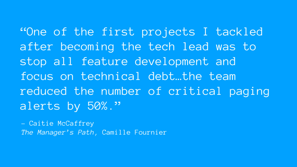 – Caitie McCaffrey The Manager's Path, Camille ...