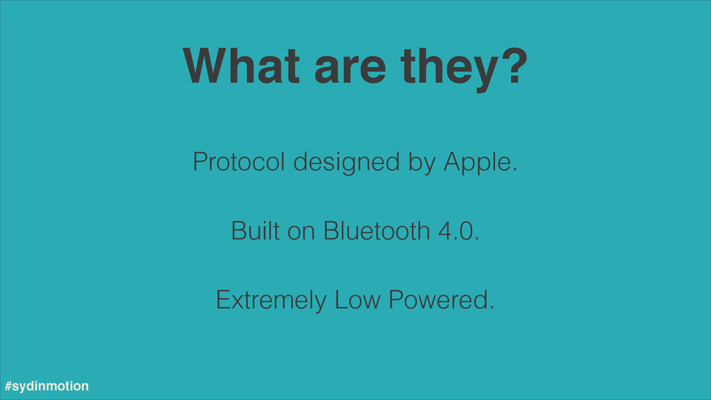 What are they? Built on Bluetooth 4.0. Extremel...
