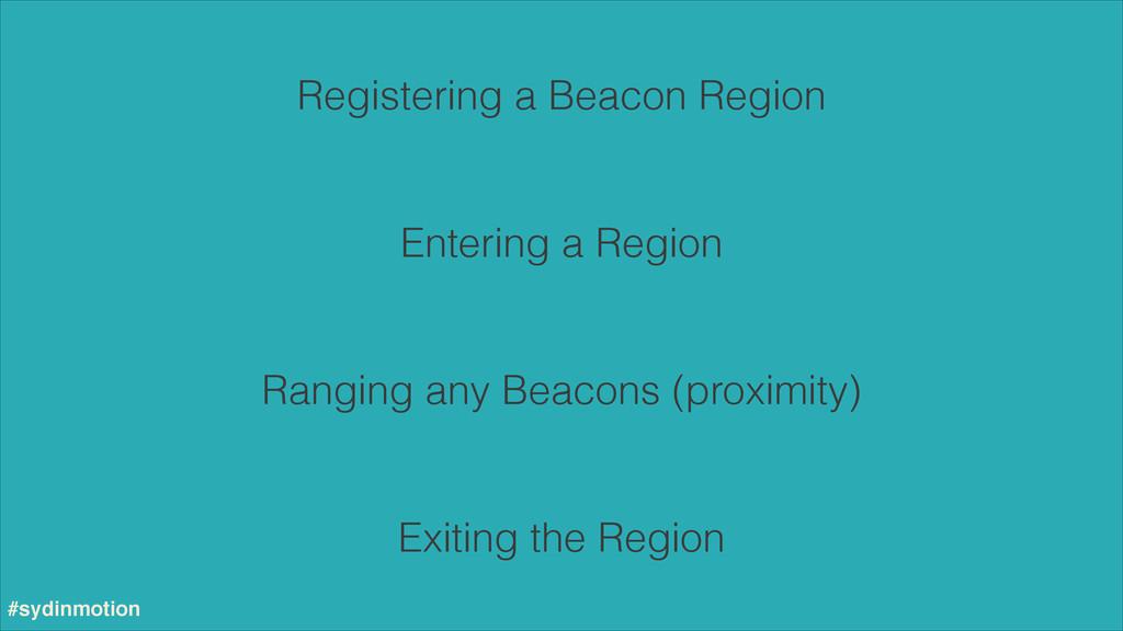 Registering a Beacon Region Entering a Region R...