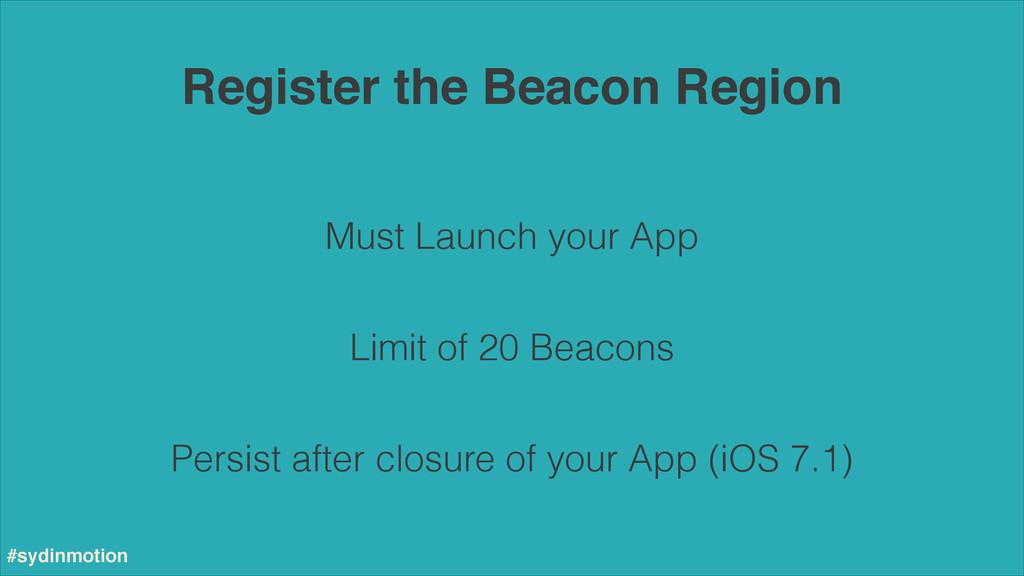 Register the Beacon Region #sydinmotion Must La...