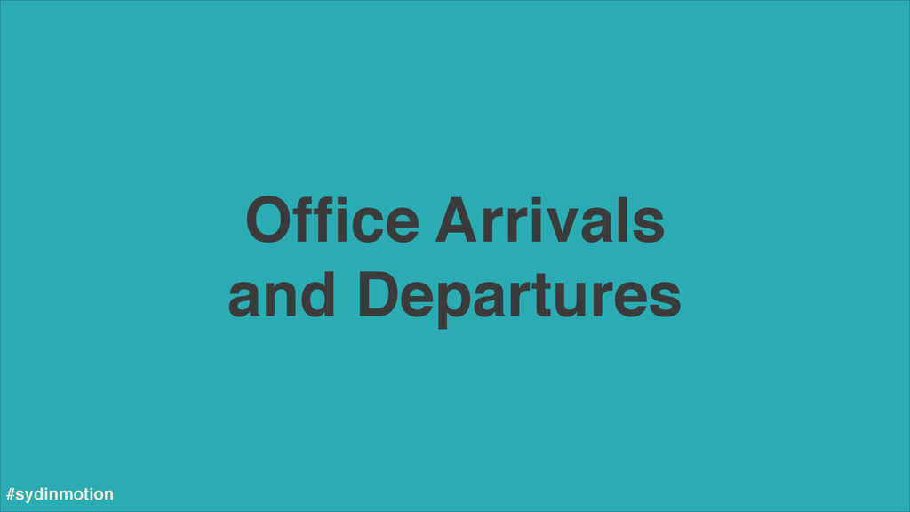 Office Arrivals and Departures #sydinmotion