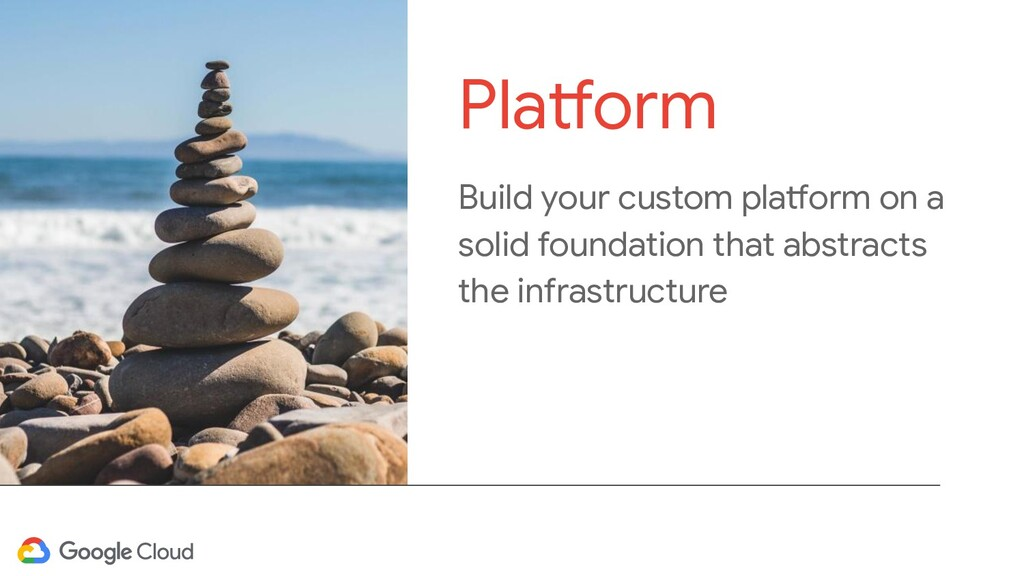 Build your custom platform on a solid foundatio...