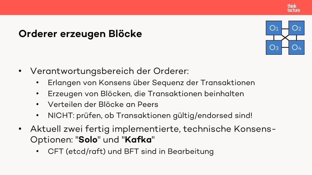 • Verantwortungsbereich der Orderer: • Erlangen...