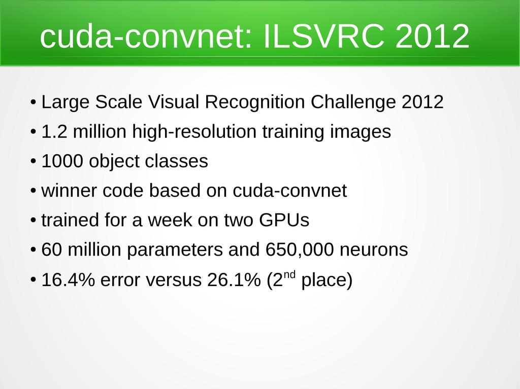 cuda-convnet: ILSVRC 2012 ● Large Scale Visual ...