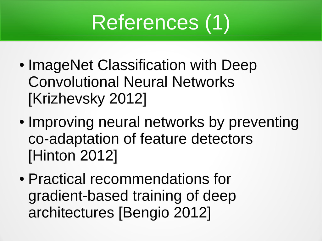 References (1) ● ImageNet Classification with D...