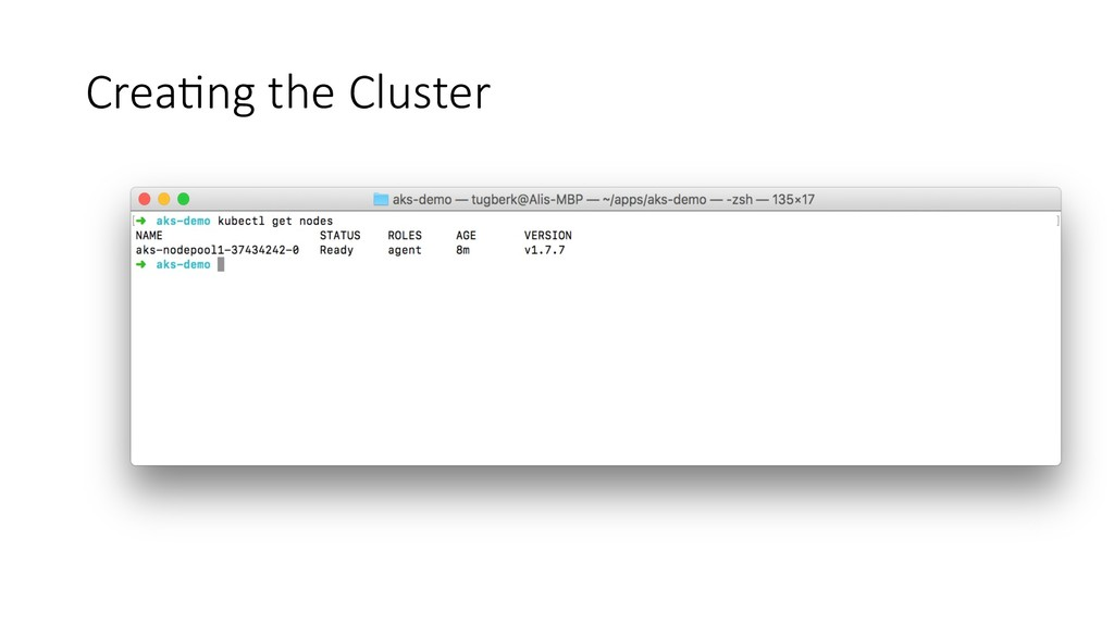 Crea%ng the Cluster