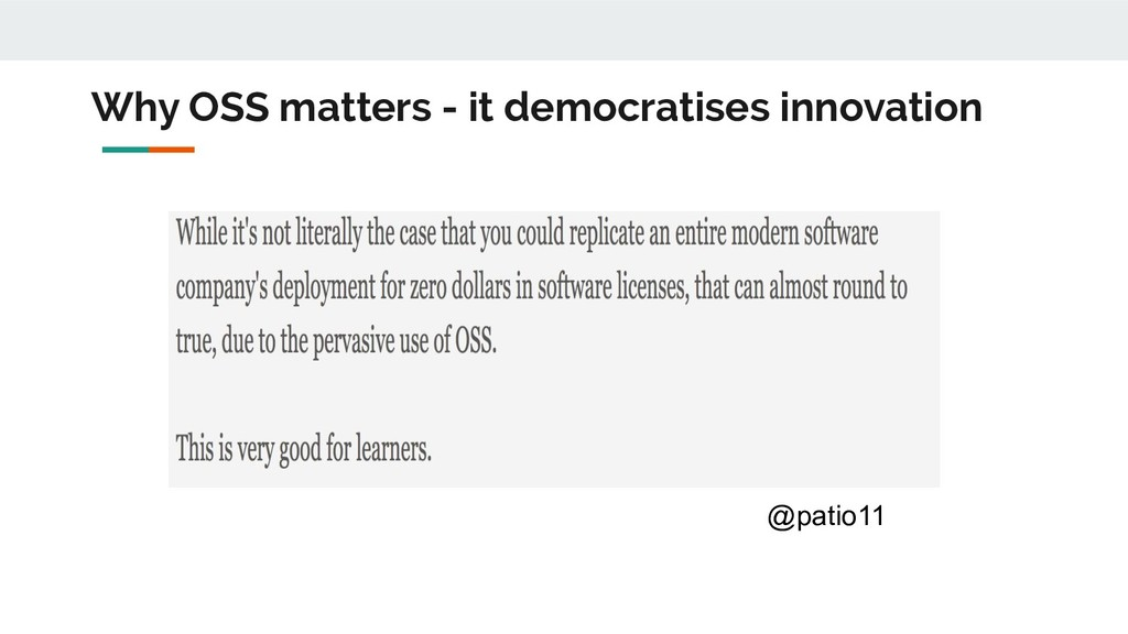 Why OSS matters - it democratises innovation @p...