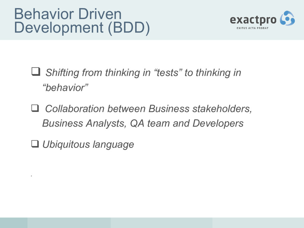 Behavior Driven Development (BDD)  Shifting fr...