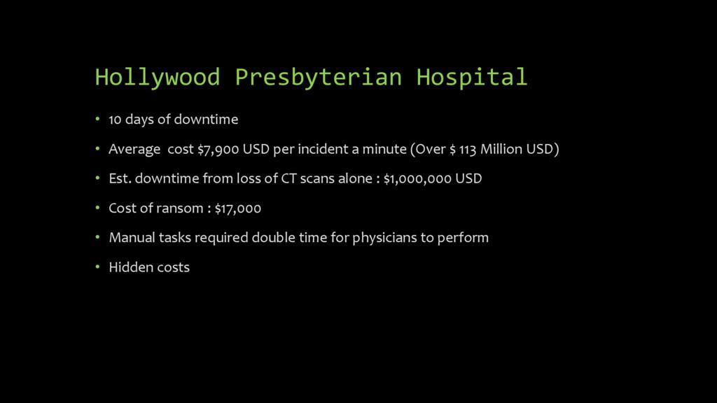 Hollywood Presbyterian Hospital • 10 days of do...