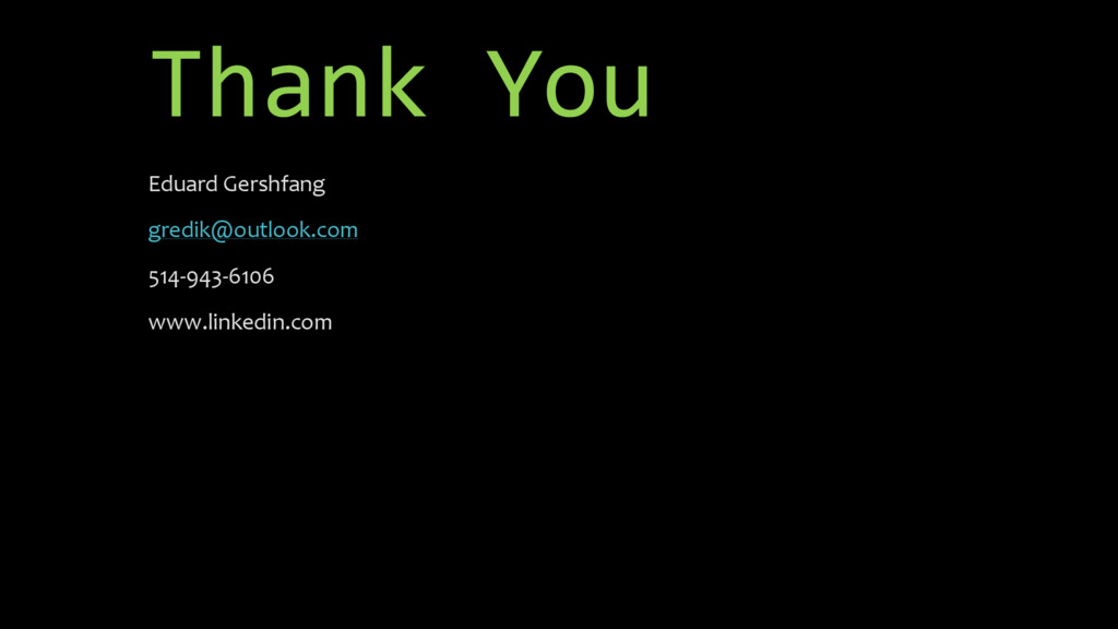Thank You Eduard Gershfang gredik@outlook.com 5...