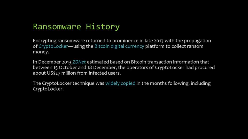Ransomware History Encrypting ransomware return...
