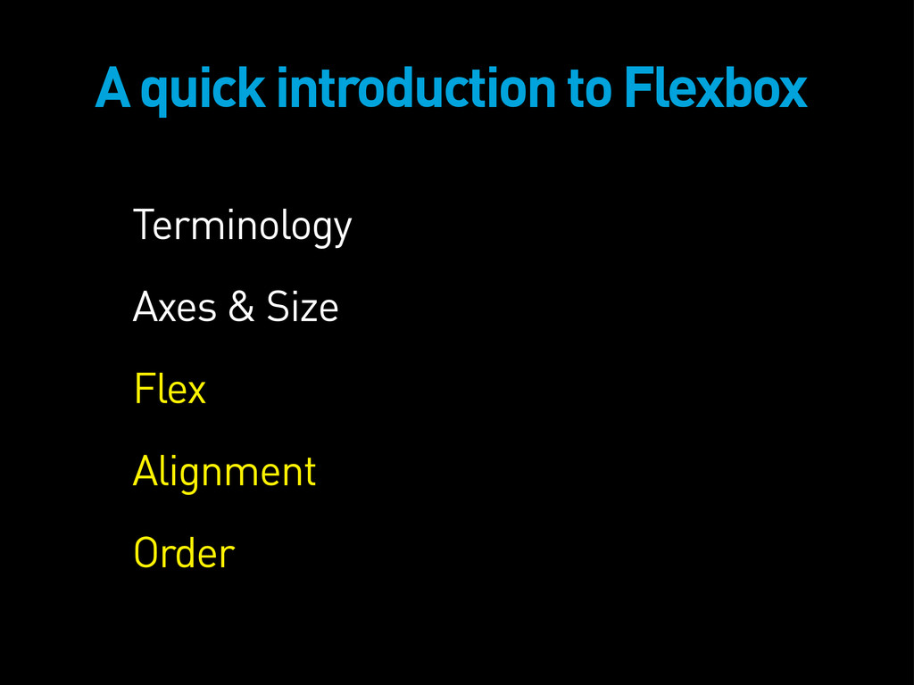 A quick introduction to Flexbox Terminology Axe...