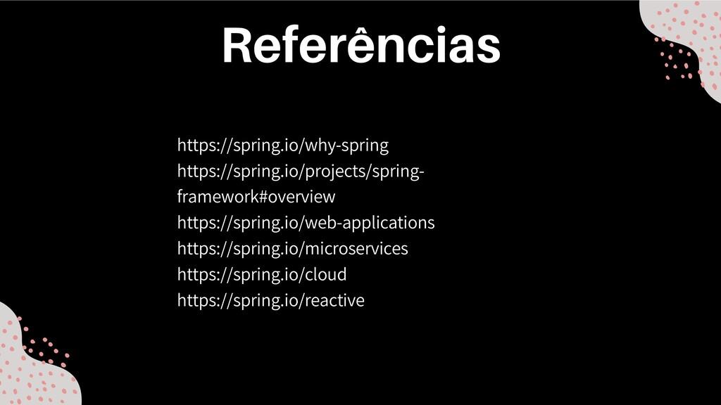 https://spring.io/why-spring https://spring.io/...