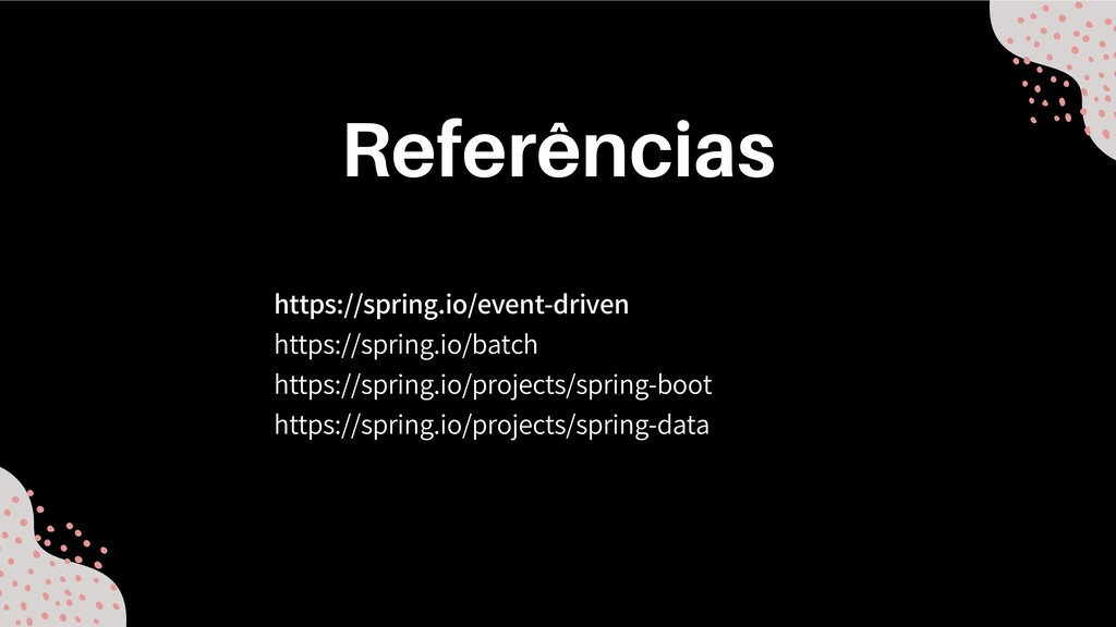 https://spring.io/event-driven https://spring.i...