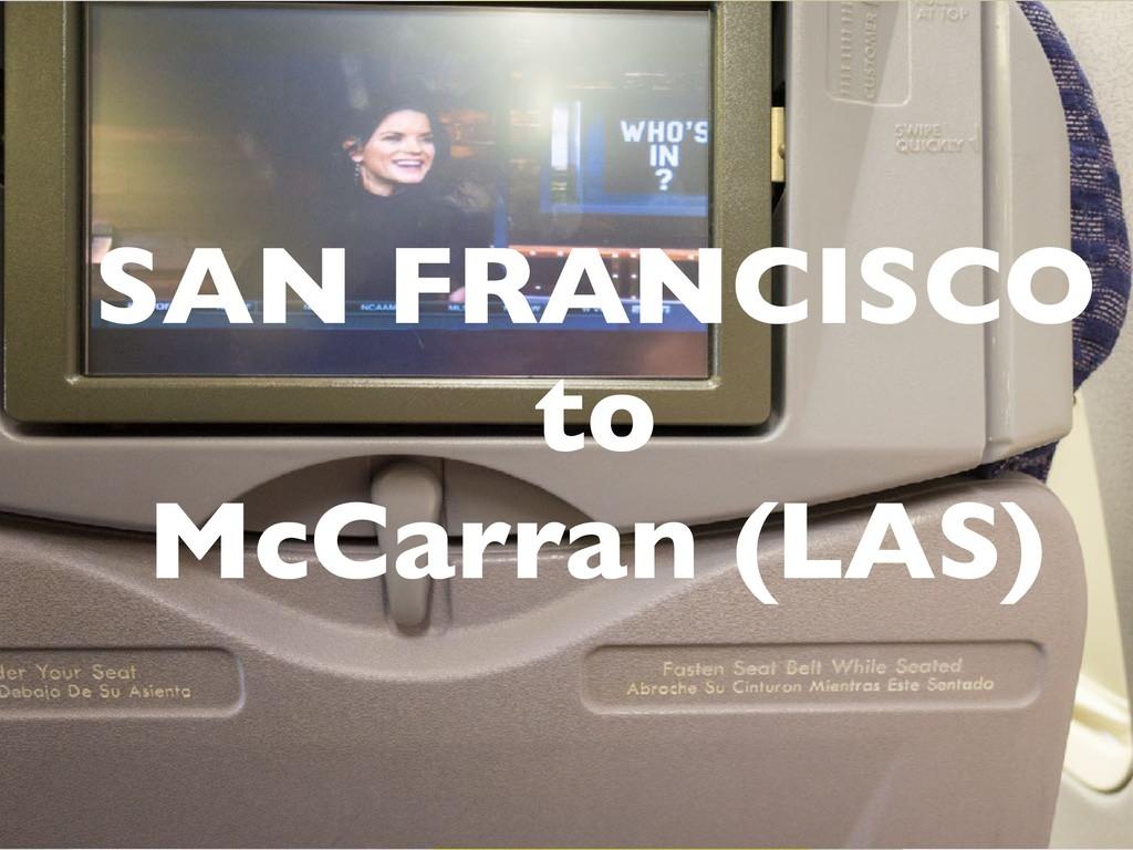 SAN FRANCISCO to McCarran (LAS)