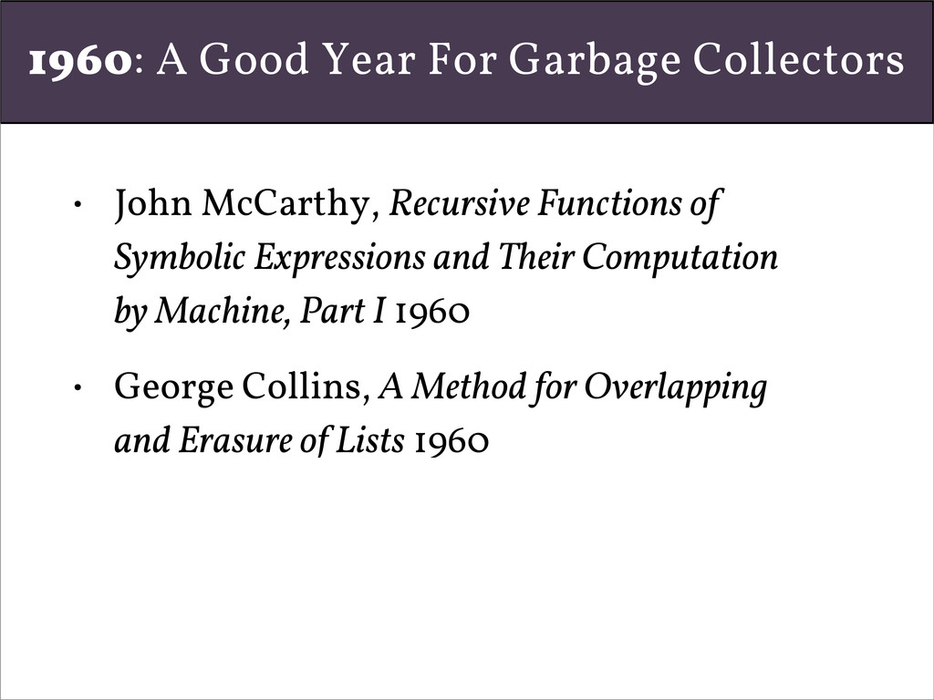 1960: A Good Year For Garbage Collectors • John...