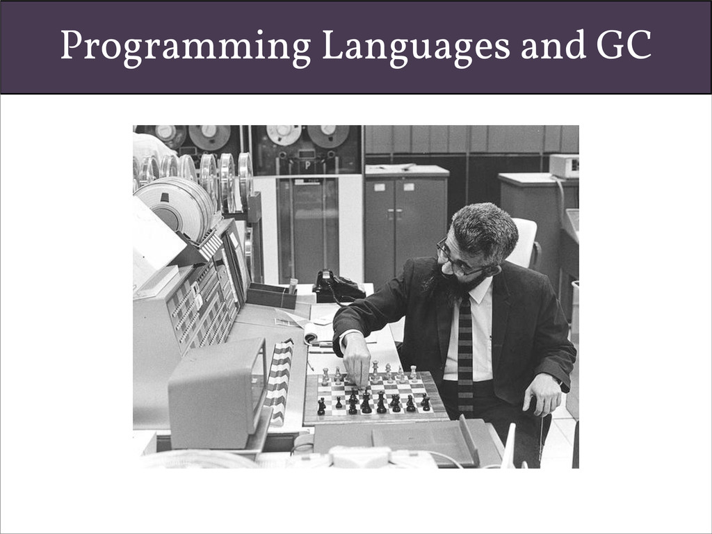 Programming Languages and GC