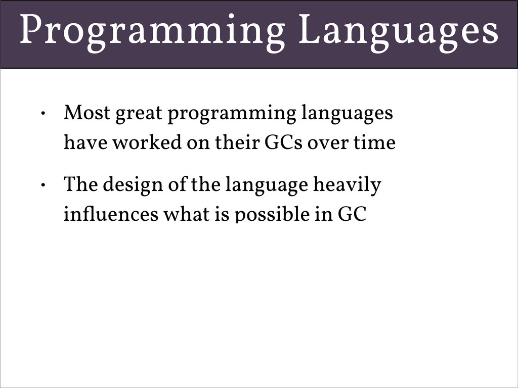 Programming Languages • Most great programming ...