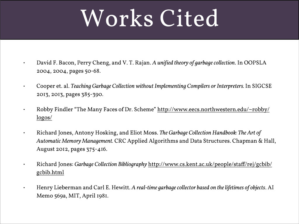 Works Cited • David F. Bacon, Perry Cheng, and ...