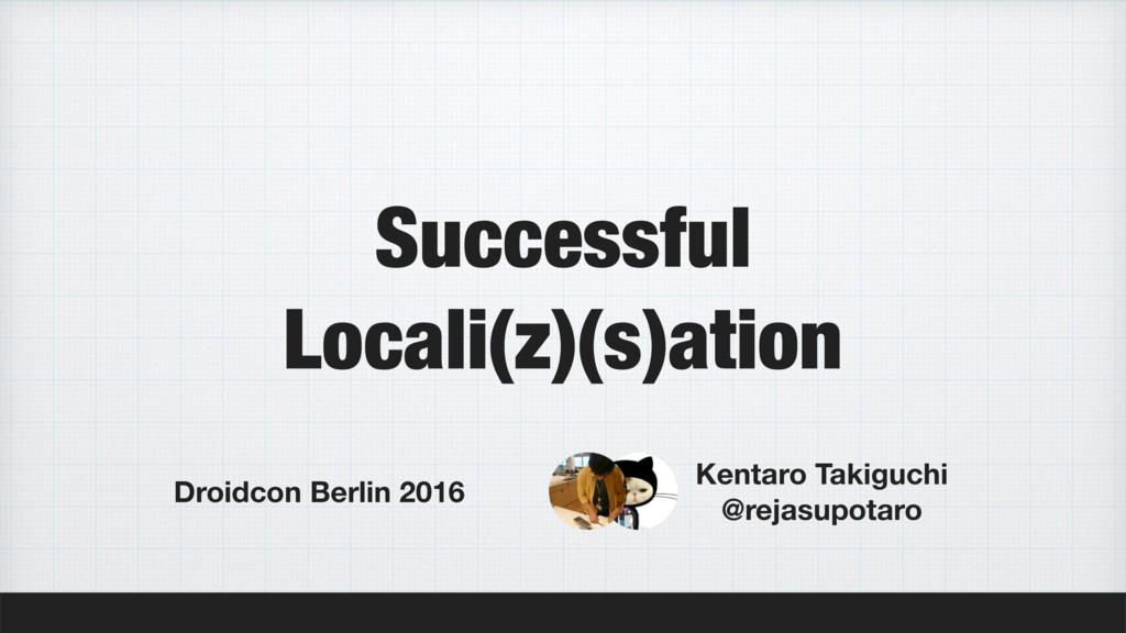Successful Locali(z)(s)ation Droidcon Berlin 20...