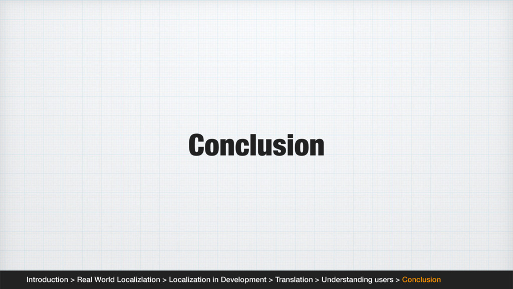 Conclusion Introduction > Real World Localizlat...
