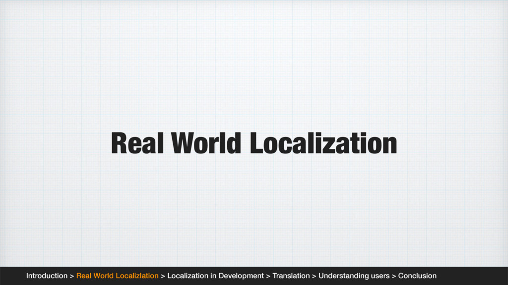 Real World Localization Introduction > Real Wor...
