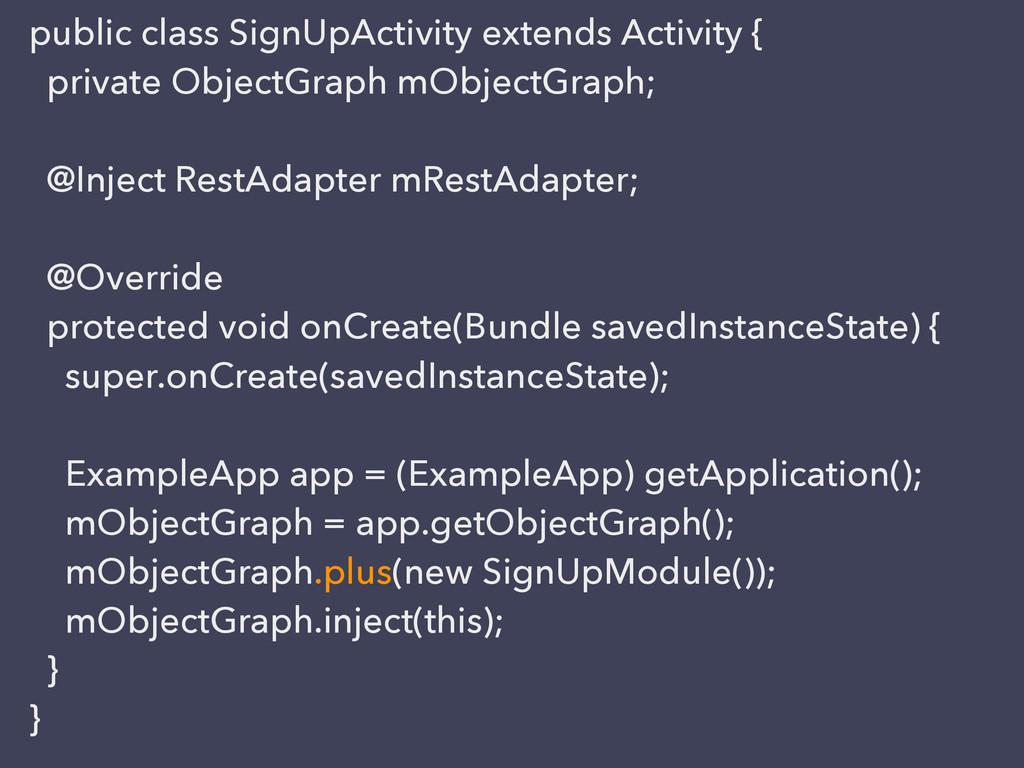 public class SignUpActivity extends Activity { ...