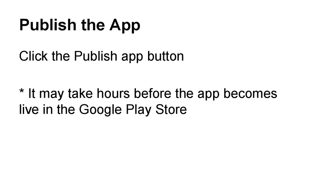 Publish the App Click the Publish app button * ...