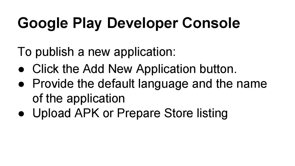 Google Play Developer Console To publish a new ...