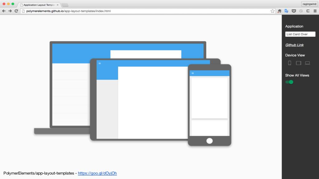 PolymerElements/app-layout-templates - https://...