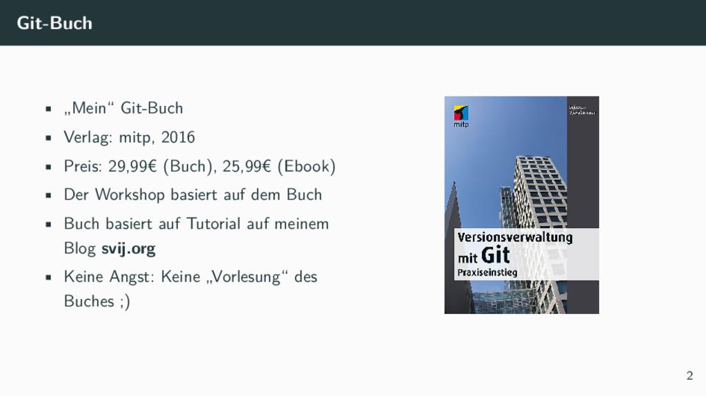 """Git-Buch • """"Mein"""" Git-Buch • Verlag: mitp, 2016..."""
