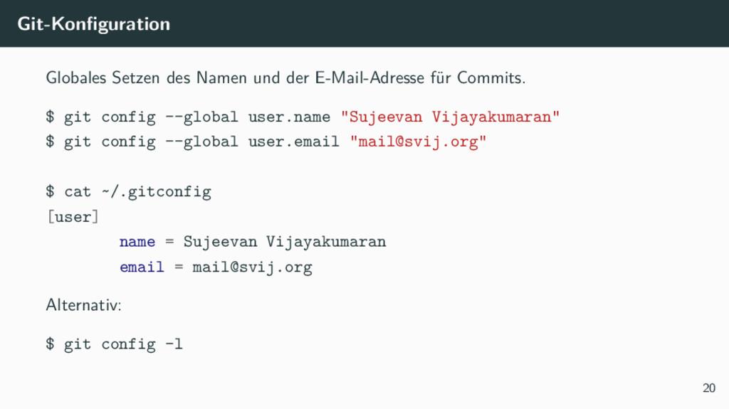 Git-Konfiguration Globales Setzen des Namen und...