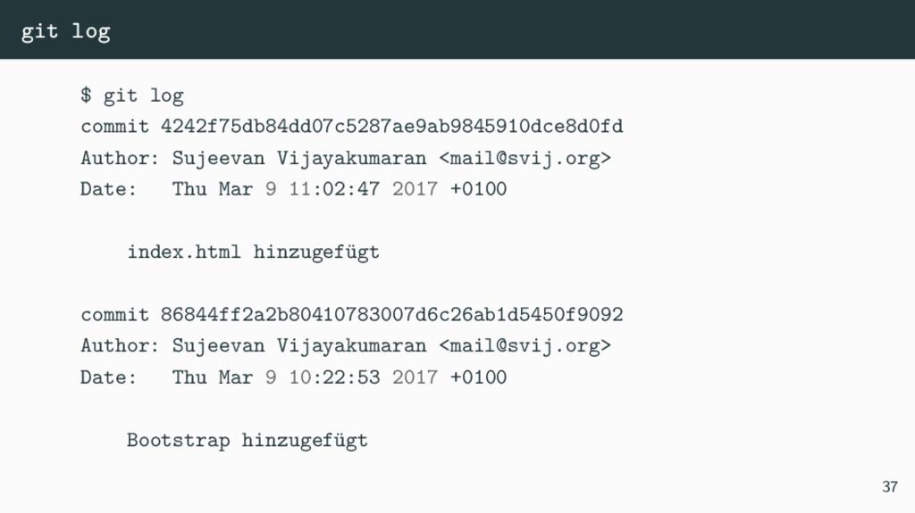 git log $ git log commit 4242f75db84dd07c5287ae...