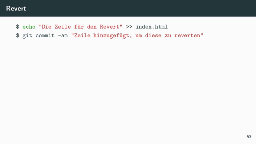 """Revert $ echo """"Die Zeile für den Revert"""" >> ind..."""