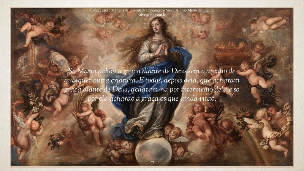 So Maria achou a graça diante de Deus sem o aux...