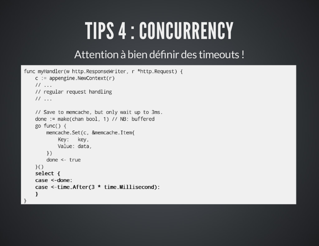 TIPS 4 : CONCURRENCY Attention à bien dé nir de...