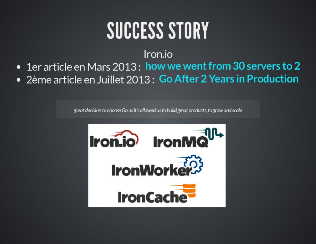 SUCCESS STORY Iron.io 1er article en Mars 2013 ...