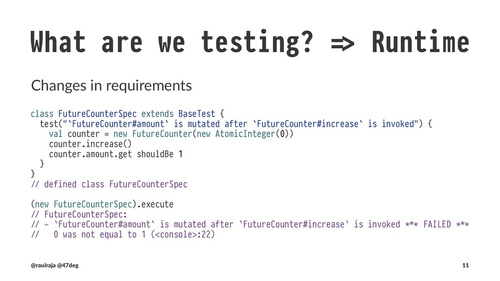 "What are we testing? !"" Runtime Changes in requ..."