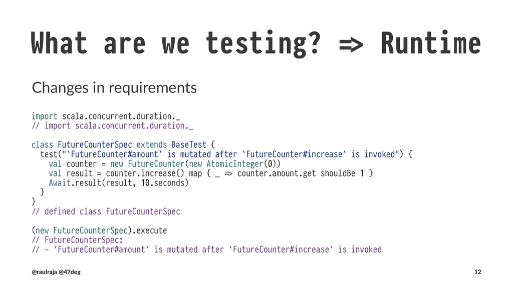 What are we testing? • Input values are in rang...