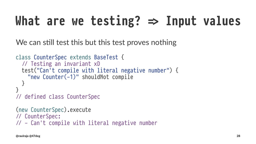 "What are we testing? !"" Input values The compil..."