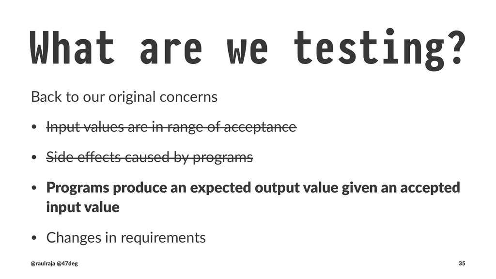 "What are we testing? !"" Output values Programs ..."