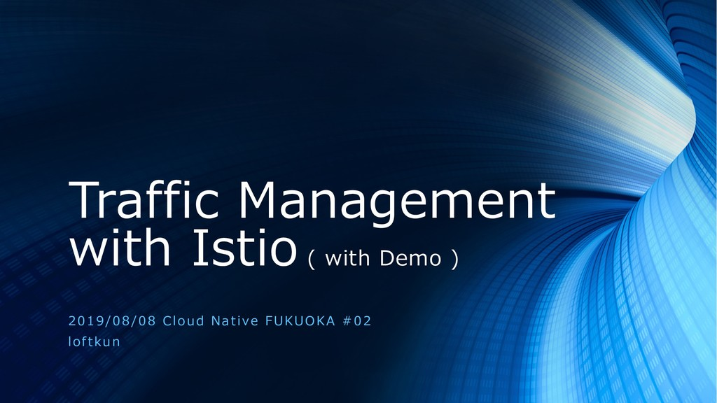 Traffic Management with Istio ( with Demo ) 201...