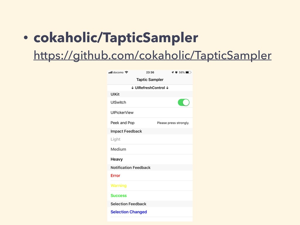 • cokaholic/TapticSampler https://github.com/c...